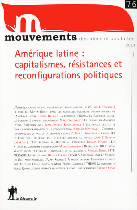 REVUE MOUVEMENTS NUMERO 76 AMERIQUE LATINE : CAPITLISMES, RESISTANCES ET RECONFIGURATIONS POLITIQUES