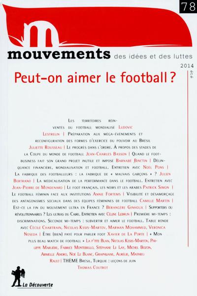 REVUE MOUVEMENTS NUMERO 78 PEUT-ON AIMER LE FOOTBALL ?