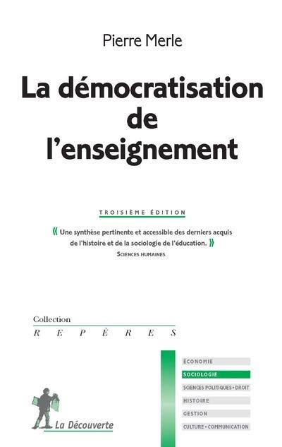 LA DEMOCRATISATION DE L'ENSEIGNEMENT