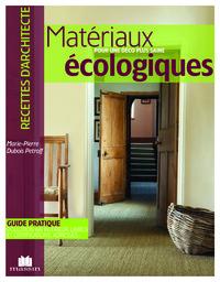 MATERIAUX ECOLOGIQUES