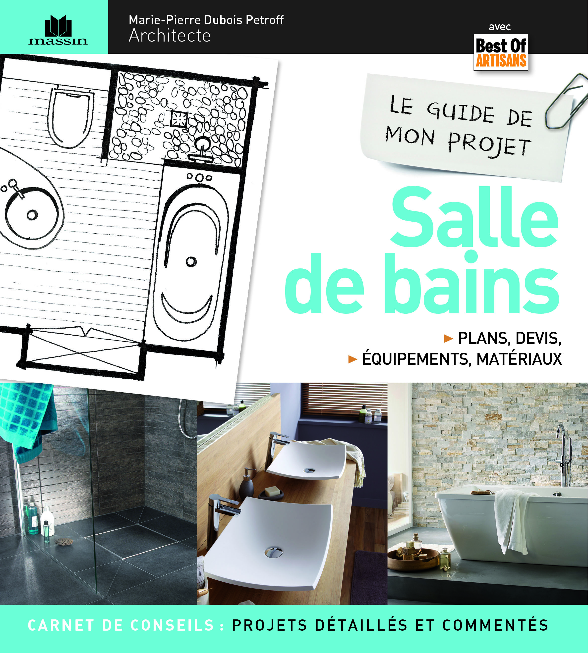 LE GUIDE DE MON PROJET DE SALLE DE BAINS