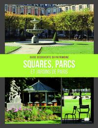 SQUARES PARCS ET JARDINS DE PARIS