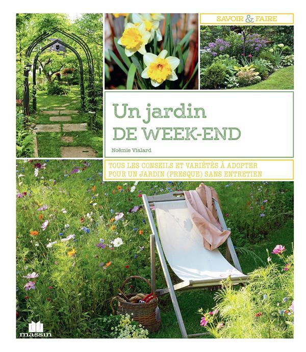 UN JARDIN DE WEEK-END
