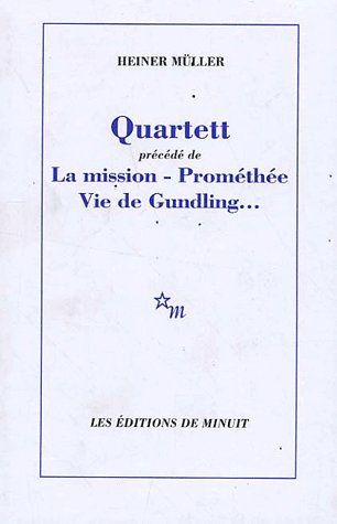 QUARTETT PRECEDE DE LA MISSION PROMETHEE VIE DE GUNDLING