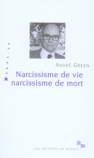 NARCISSISME DE VIE NARCISSISME DE MORT