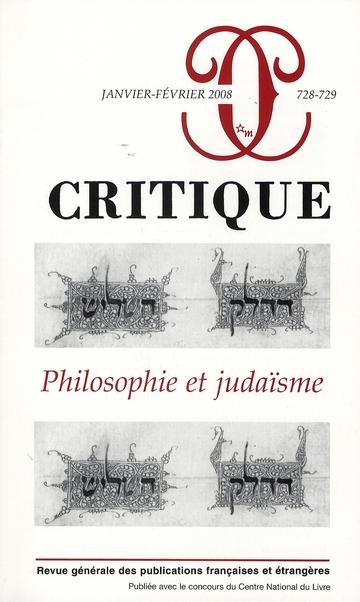CRITIQUE 728 729 PHILOSOPHIE ET JUDAISME