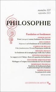 PHILOSOPHIE 127 FONDATION ET FONDEMENT