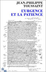 L'URGENCE ET LA PATIENCE