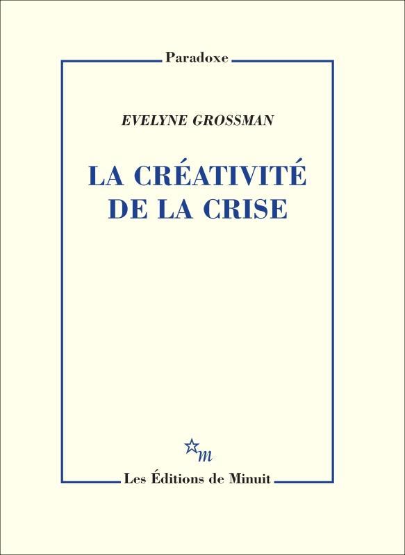 La creativite de la crise