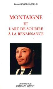 MONTAIGNE ET L'ART DE SOURIRE A LA RENAISSANCE