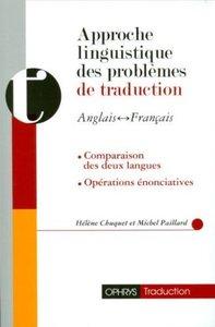 APPROCHE LINGUISTIQUE DES PROBLEMES DE TRADUCTION (ANGLAIS-FRANCAIS)