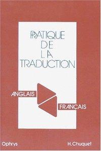 PRATIQUE TRADUCTION ANGLAIS/FRANCAIS FRANCAIS/ANGLAIS