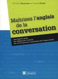 MAITRISEZ L'ANGLAIS DE LA CONVERSATION