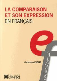 LA COMPARAISON ET SON EXPRESSION EN FRANCAIS