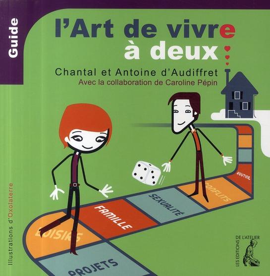 ART DE VIVRE A DEUX (L')