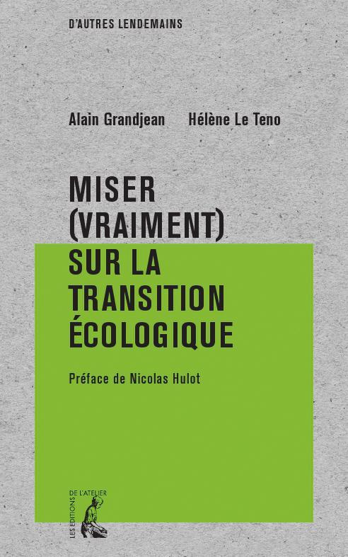 MISER (VRAIMENT) SUR LA TRANSITION ECOLOGIQUE