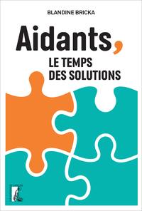 AIDANTS, LE TEMPS DES SOLUTIONS