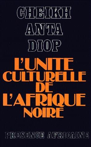 L'unite culturelle de l'afrique noire