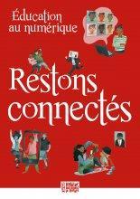 EDUCATION AU NUMERIQUE - RESTONS CONNECTES