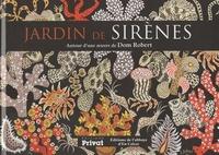 """""""JARDIN DE SIRENES"""" AUTOUR D'UNE OEUVRE DE DOM ROBERT"""