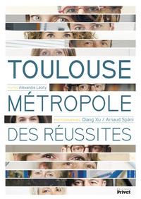 TOULOUSE METROPOLE DES REUSSITES