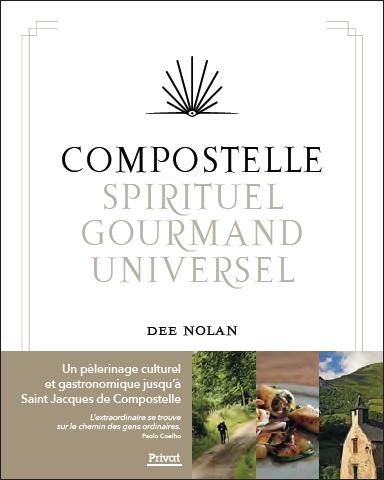 COMPOSTELLE, SPIRITUEL - GOURMAND - UNIVERSEL
