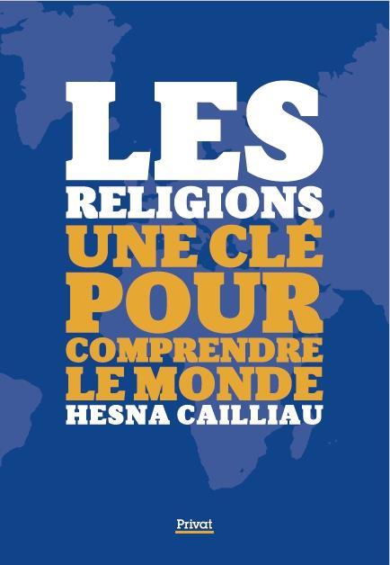 SEPT RELIGIONS UNE CLE POUR COMPRENDRE LE MONDE