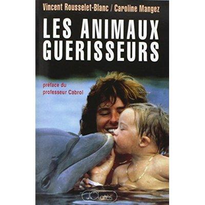LES ANIMAUX GUERISSEURS