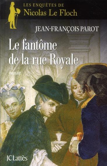 Nicolas le floch - t03 - le fantome de la rue royale - une enquete de nicolas le floch