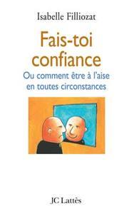 FAIS TOI CONFIANCE