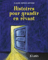 HISTOIRES POUR GRANDIR EN REVANT