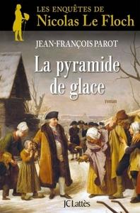 NICOLAS LE FLOCH - T12 - LA PYRAMIDE DE GLACE - UNE ENQUETE DE NICOLAS LE FLOCH