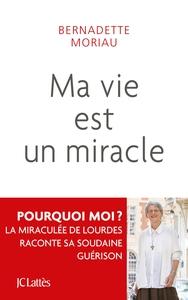 MA VIE EST UN MIRACLE