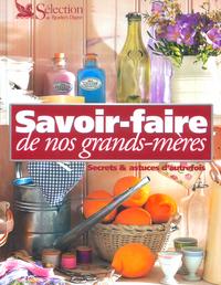 SAVOIR-FAIRE DE NOS GRANDS-MERES