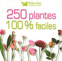 250 PLANTES 100% FACILE