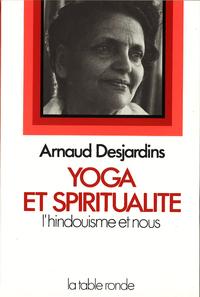YOGA ET SPIRITUALITE - L'HINDOUISME ET NOUS