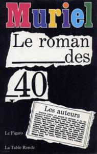 MURIEL, LE ROMAN DES 40