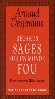REGARDS SAGES SUR UN MONDE FOU