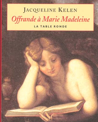 OFFRANDE A MARIE MADELEINE