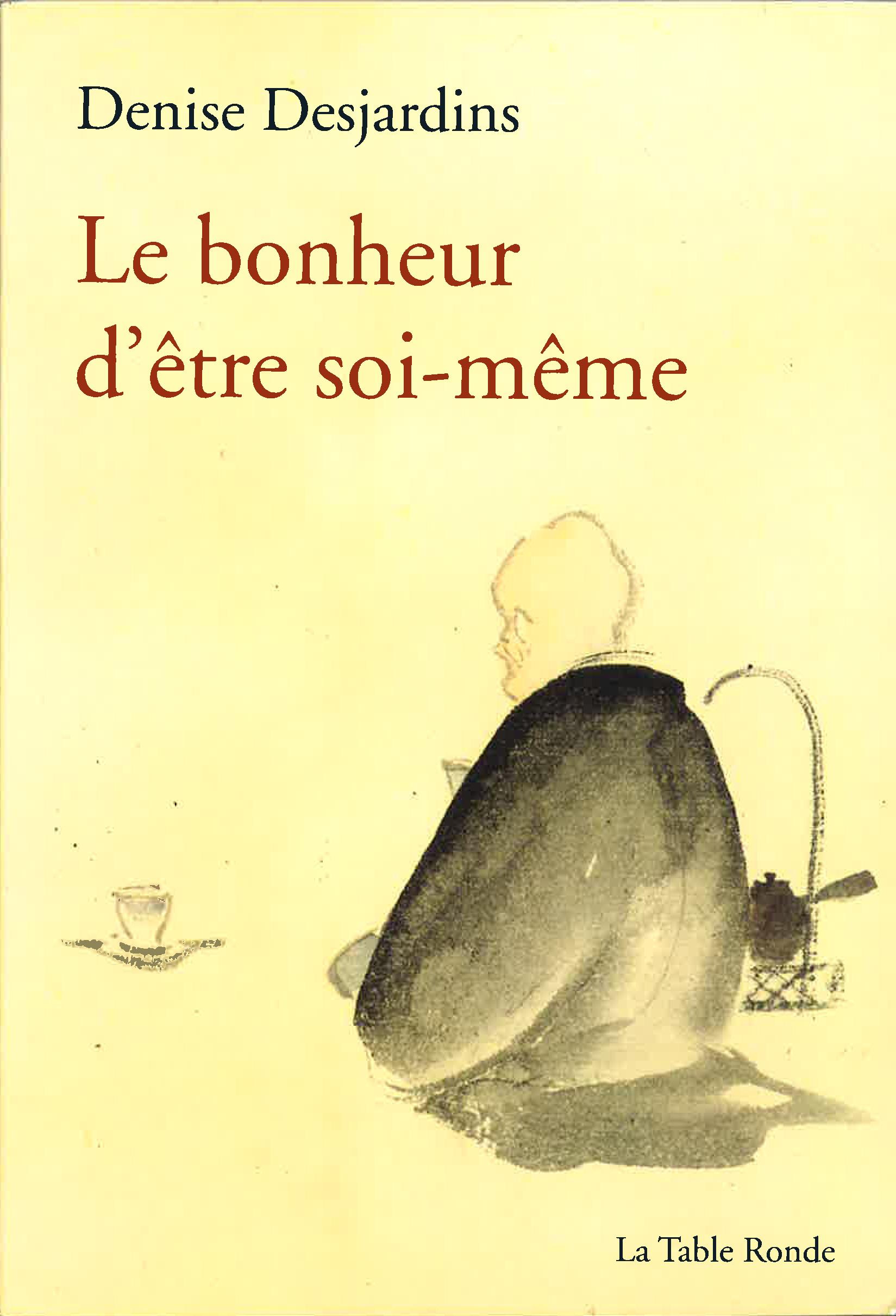 LE BONHEUR D'ETRE SOI-MEME