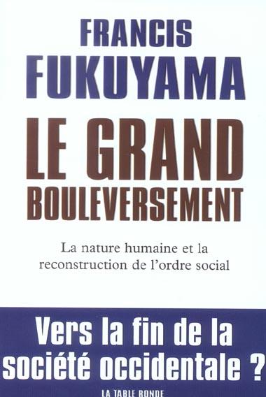 Le grand bouleversement - la nature humaine et la reconstitution de l'ordre social