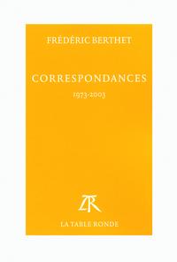 CORRESPONDANCES 1973-2003 - 1973-2003)