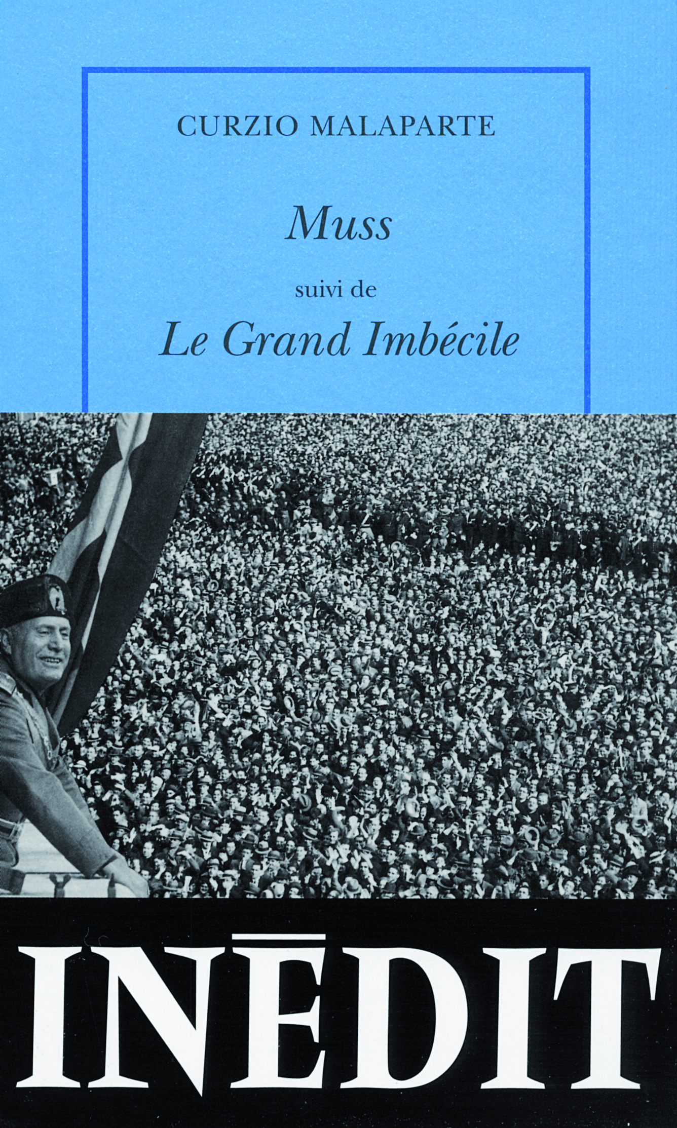 MUSS/LE GRAND IMBECILE