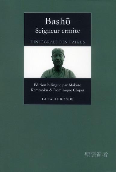 SEIGNEUR ERMITE - L'INTEGRALE DES HAIKUS