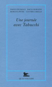 UNE JOURNEE AVEC TABUCCHI