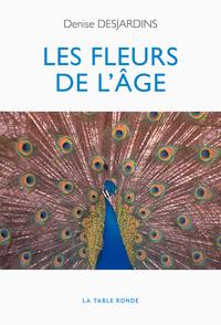 LES FLEURS DE L'AGE