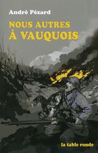 NOUS AUTRES A VAUQUOIS - (1915-1916)
