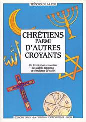 LES CHRETIENS PARMI D'AUTRES CROYANTS