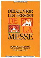 DECOUVRIR LES TRESORS DE LA MESSE / ANIMATEUR