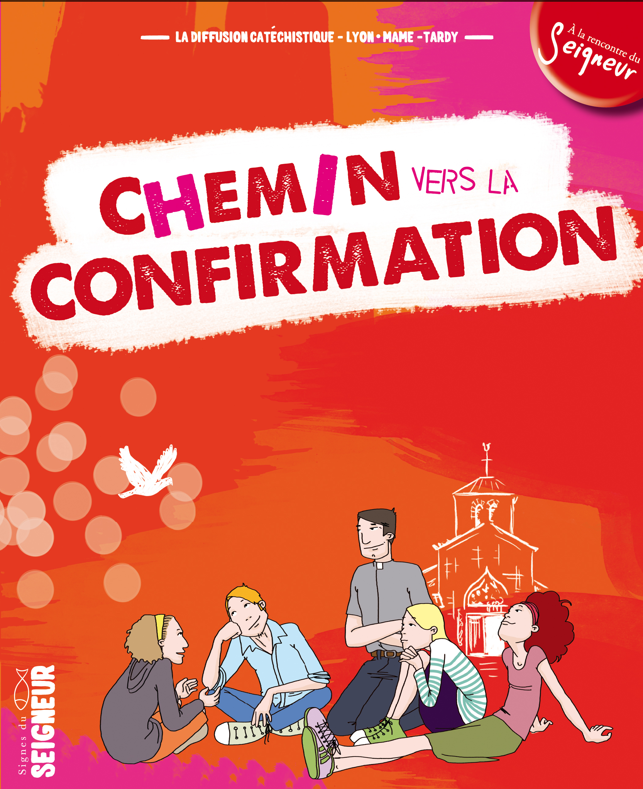 CHEMIN VERS LA CONFIRMATION - DOCUMENT JEUNE CONFIRMANT